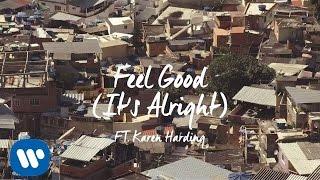 Blonde - Feel Good (It's Alright) feat. Karen Harding [Official Video]