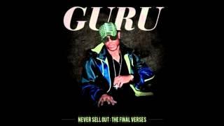 Guru (Gang Starr) - Never sell out