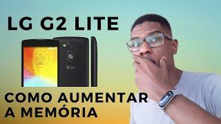 LG G2 Lite D295F | Como aumentar a memória interna | PT BR