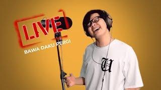 ARMAND MAULANA, Bawa Daku Pergi - LIVE! #1