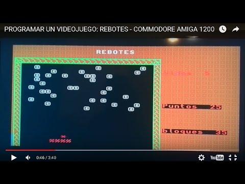 PROGRAMAR UN VIDEOJUEGO: REBOTES - COMMODORE AMIGA 1200
