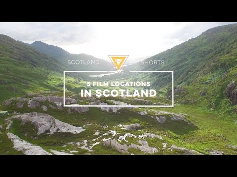 Scotland Shorts - 5 Film locations in Scotland