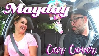 Mayday - Cam Cover (In the Car!)