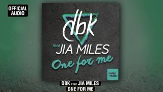 "DBK feat. Jia Miles ""One For Me"" (Official Audio)"
