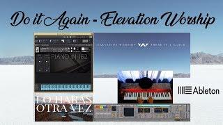 Lo Harás otra  Vez - Elevation Worship - Piano/keys  - Ableton live