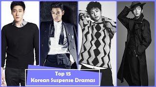 Top 15 Korean Suspense Dramas