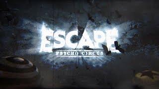 Escape Psycho Circus 2017 Official Trailer