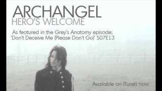 """Archangel """"Hero's Welcome"""" As Featured In Grey's Anatomy"""