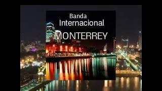 BANDA MONTERREY SAL DE MI VIDA