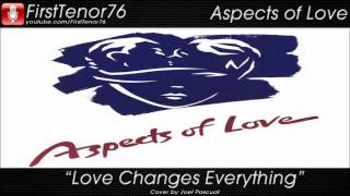 Love Changes Everything - Cover by Joel Pascual