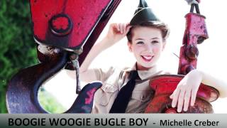 BOOGIE WOOGIE BUGLE BOY - Michelle Creber