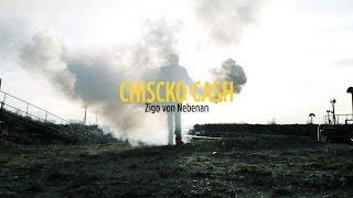 Chiscko Cash - Zigo von Nebenan TEASER