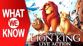 What We Know   The Lion King (2019) Live-Action Re-Make