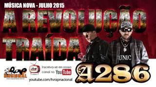 A286 - A Revolução Traída  [LANÇAMENTO 7/2015 ]