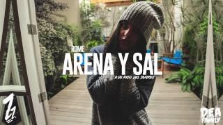 Rome (D.E.A Family) - Arena y Sal (Prod. Kaeve)