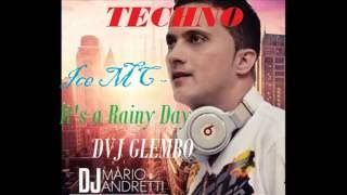 Ice MC- It's a Rainy Day TECHNO (DVJ GLEMBO)
