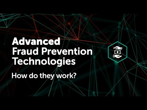 Advanced Fraud Prevention Technologies – How do they work?