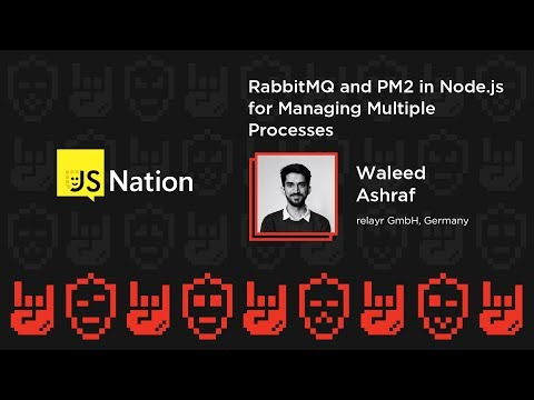 RabbitMQ and PM2 in Node.js for managing Multiple Processes – Waleed Ashraf