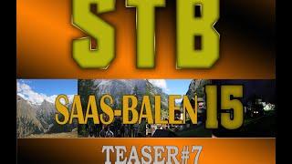 STB 2015 Saas-Balen Teaser#7