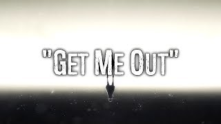 ♪ GET ME OUT ♪ - No Resolve (PL)