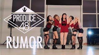 [EAST2WEST] PRODUCE48 (H.I.N.P) - Rumor Dance Cover
