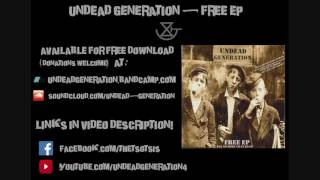 Undead Generation - I Wanna Be Sedated (Ramones cover)