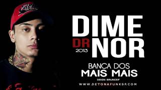 MC Dimenor Dr   Banca Dos Mais Mais DJ Luizinho) '2013'