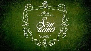 Fitacola - Sem rumo (lyric video)