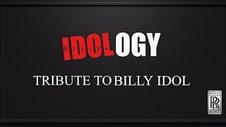 IDOLOGY (Tribute to BILLY IDOL) VIDEO PROMO LIVE