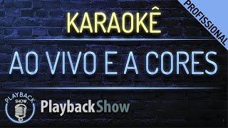 Ao Vivo e a Cores - Karaokê Instrumental Playback - Matheus & Kauan ft. Anitta