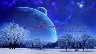 3LAU How You Love Me - J.B.D. remix
