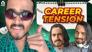 BB Ki Vines- | Career Tension | width=