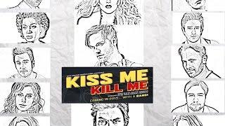"""Who is the murderer? (A """"Kiss Me Kill Me"""" fan video)"""
