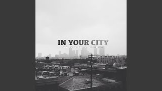 In Your City (feat. King Lil G)