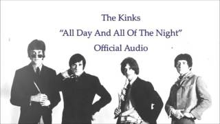 The Kinks - All Day And All Of The Night (Official Audio)