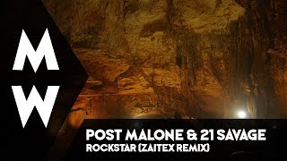 Post Malone & 21Savage - Rockstar (Zaitex Remix)