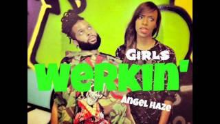 Angel Haze - Werkin' Girls (Clean Edit)