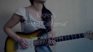 Eagles - Hotel California (Solo Cover)- by Hisako Ozawa