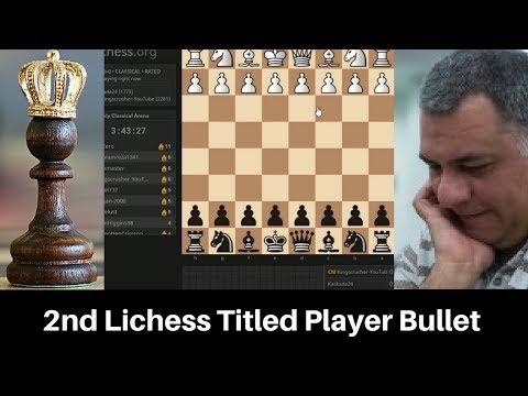 Beserk Chess! Lichess All FIDE Titled player bullet tournament #2