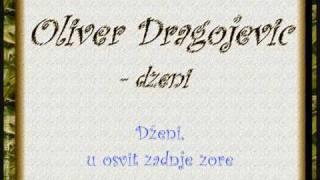 Oliver Dragojevic  - Dzeni