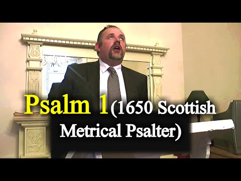 Metrical Psalm 1 Song - Arann Reformed Baptist Church / Mark Fitzpatrick