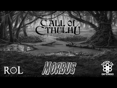 La Llamada de Cthulhu - Morbus Ep3 (FINAL)