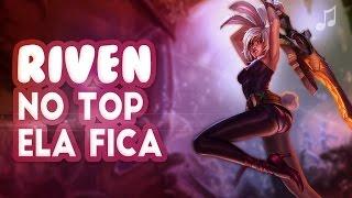 RIVEN: No Top Ela Fica (Paródia MC Delano - Na Ponta Ela Fica)