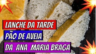 ➡️Lanche da Tarde Low Carb➡️Pão de Aveia Low Carb da Ana Maria Braga Hoje 09 05 19 #Programamaisvoçê
