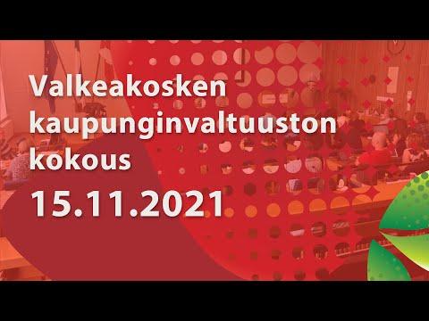 Valkeakosken Kaupunginvaltuuston kokous 15.11.2021 klo 17.00