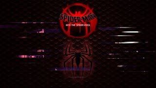 Spider-Man: Into the Spider-Verse Trailer Song (Extended Mix) Edit