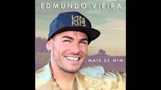 Edmundo Vieira - Tudo para mim