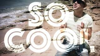 Luca Damon - So cool (Videoclip Oficial)