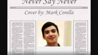 Never Say Never (The Fray)  - Mark Corella