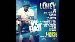Lokey - That's Dat Bitch (Feat. Kyle Jayy)(Prod. By Tommy Jockz)